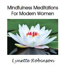 Lynette Robinson - Mindfulness Meditations CD